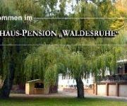 Waldesruhe Gasthaus Pension