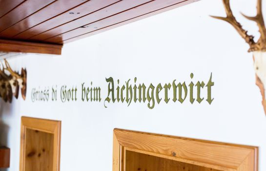 Empfang Aichingerwirt ***S Gasthof & Pension